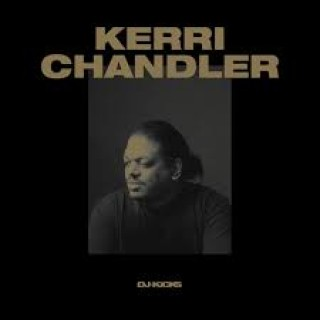 Kerri Chandler - DJ-Kicks