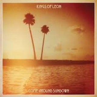 kings of leon come around sundown