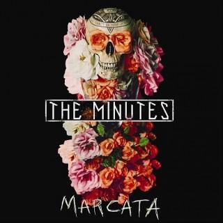 The Minutes - Marcata