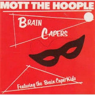 mott the hoople - brain capers 2019
