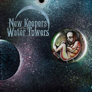 New Keepers Of The Water Towers - Cosmic Child