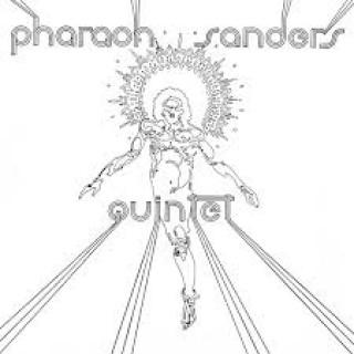 pharoah sanders pharaoh sanders quintet