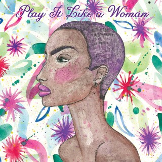 Various Artists - Play It Like A Woman