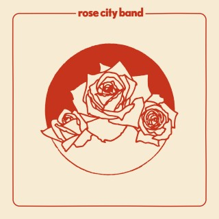 Rose City Band - Rose City Band