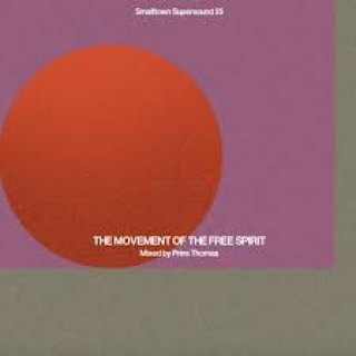 SMALLTOWN SUPERSOUND 25 (THE MOVEMENT OF FREE SPIRIT MIXED BY PRINS THOMAS)
