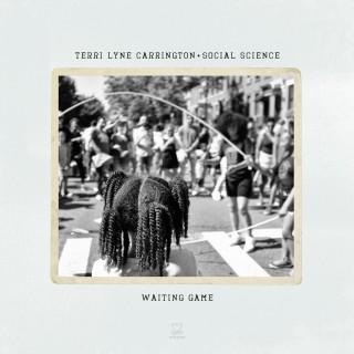 Terri Lyne Carrington & Social Science - Waiting Game