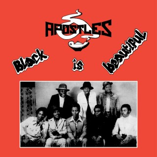 The Apostles - Black Is Beautiful