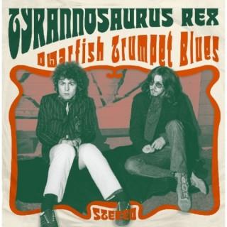 Tyrannosaurus Rex - Dwarfish Trumpet Blues
