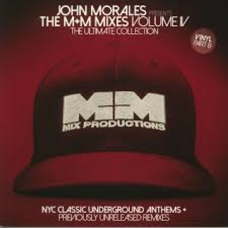 Various Artists - John Morales Presents The M+M Mixes Volume IV Part B