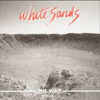 White Sands - the Wait [VINYL]