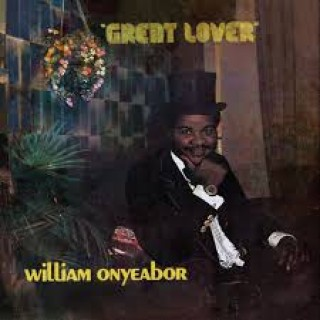 william onyeabor great lover