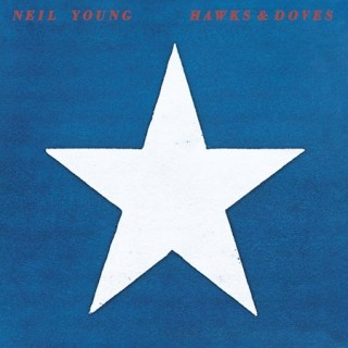 Neil Young - Hawks And Doves
