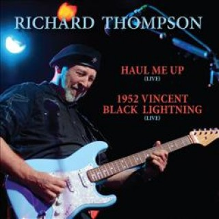 Richard Thompson - Haul Me Up (Live) [VINYL]