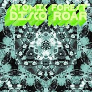 atomic forest disco roar