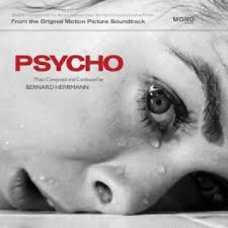 bernard herrmann from the original motion picture soundtrack psycho
