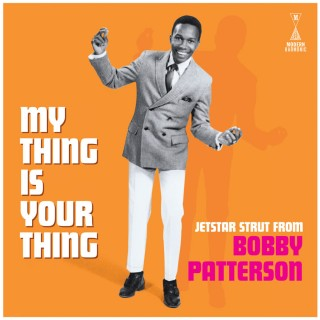 bobby patterson my thing is your thing