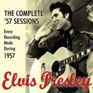Elvis Presley - The Complete '57 Sessions
