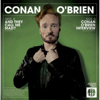 Conan O'Brien - And They Call Me Mad [VINYL]