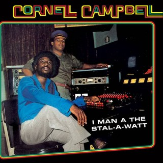 cornell campbell i man a the stal-a-watt