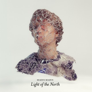 Miaoux Miaoux - Light Of The North