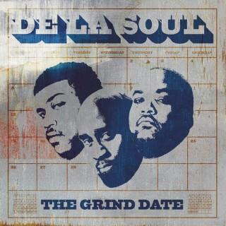 de la soul the grind date