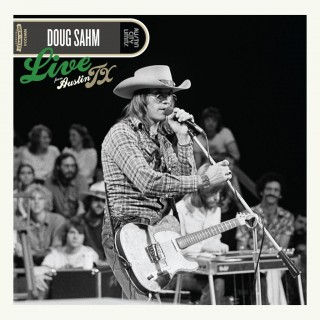 Doug Sahm - Live From Austin, TX