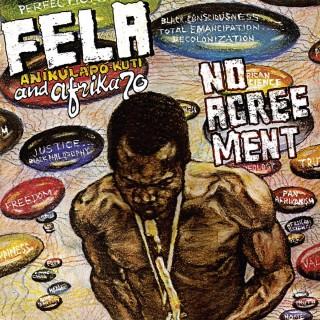 Fela Kuti - No Agreement