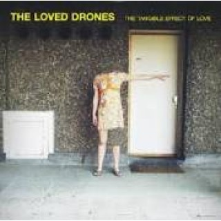 The Loved Drones - The Tangible Effect of Love