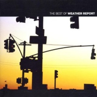 Weather Report - Best Of