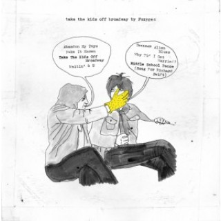 Foxygen - Take The Kids Off Broadway [VINYL]