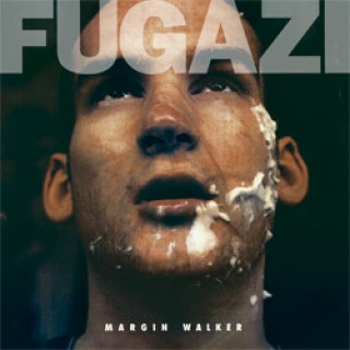 Fugazi - Margin Walker