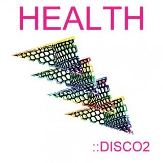 Health - Disco 2