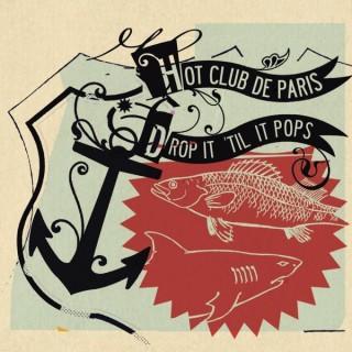 Hot Club De Paris Drop It Till It Pops