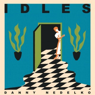 IDLES & Heavy Lungs - Danny Nedelko