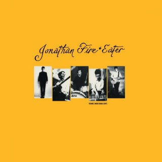 Jonathan Fire Eater - Tremble Under Boom Lights