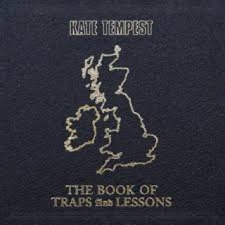 kate tempest the book of traps and lessons