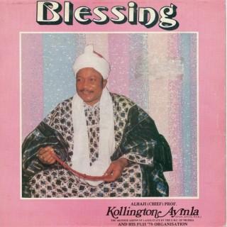 Kollington Ayinla And His Fuji '78 Organisation Blessing