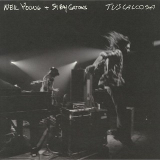 Neil Young & Stray Gators - Tuscaloosa (Live)