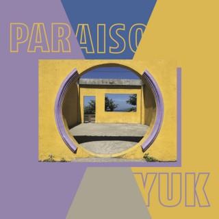 Yuk - Paraiso EP
