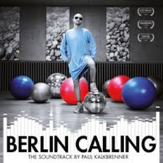 Paul Kalkbrenner - Berlin Calling (The Soundtrack) 10th Anniversary