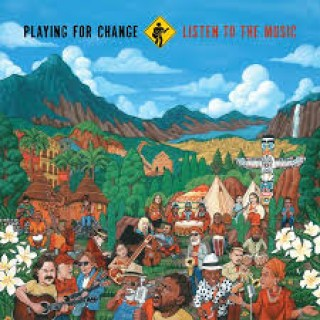 playing for change - listen to the music