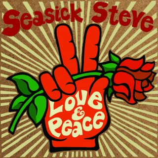 seasick steve love & peace