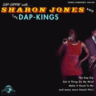 Sharon Jones and the Dap-Kings - Dap-Dippin with Sharon Jones and the Dap-Kings