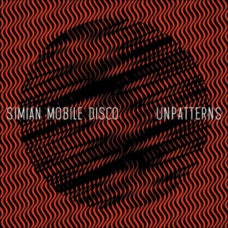Simian Mobile Disco - unpatterns [VINYL]
