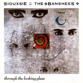 siouxsie and the banshees through the looking glass
