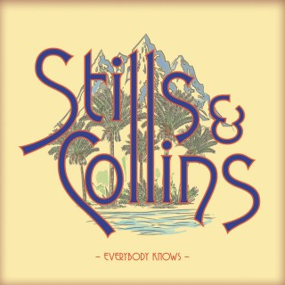 Stephen Stills & Judy Collins - Everybody Knows
