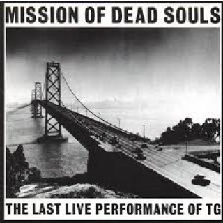 throbbing gristle mission of dead souls