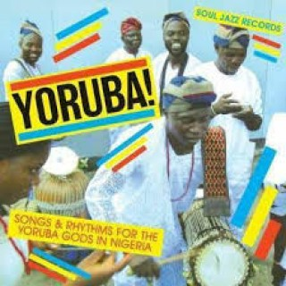 various artists yoruba! songs and rhythms for the yoruba gods in nigeria